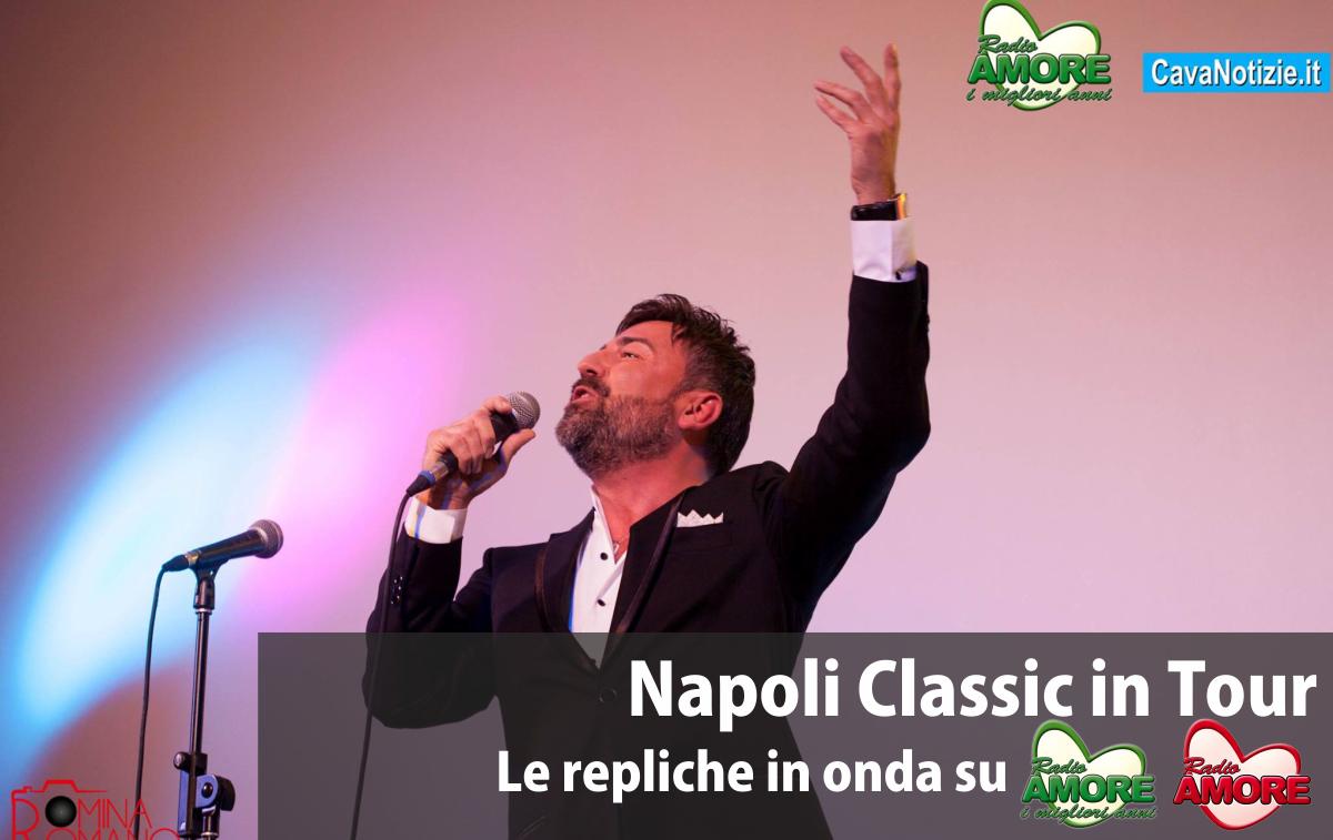 Napoli Classic in Tour: le repliche su Radio Amore