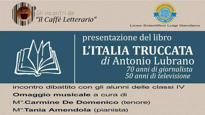 L'Italia truccata: presentazione del libro di Antonio Lubrano